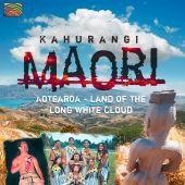 Kahurangi, Maori - Aotearoa: Land Of The Long White Cloud (CD)