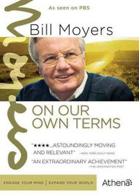Bill Moyers:on Our Own Terms - (Region 1 Import DVD)