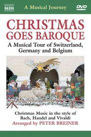 Musical Journey: Christmas Goes Baroque - A Musical Journey - Christmas Goes Baroque: A Musical Tour Of Switzerland, Germany & Belgium (DVD)