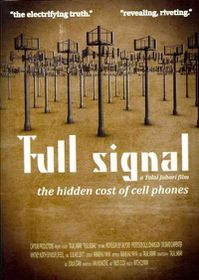 Full Signal:Hidden Cost of Cell Phone - (Region 1 Import DVD)