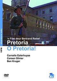 Pretoria, O Pretoria (DVD)