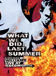 Williams, Robbie - What We Did Last Summer - Live At Knebworth (DVD)