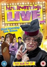 Mrs Brown's Boys: Good Mourning Mrs Brown - Live Tour