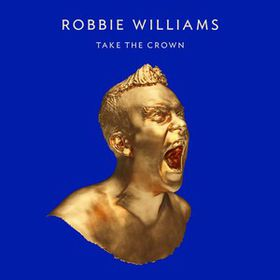 Robbie Williams - Take The Crown Standard Limited Edition (CD)
