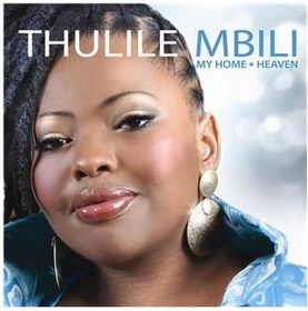 Mbili Thulile - My Home - Heaven [Deluxe Edition]