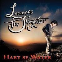 Louwrens The Story Teller - Hart Se Water (CD)