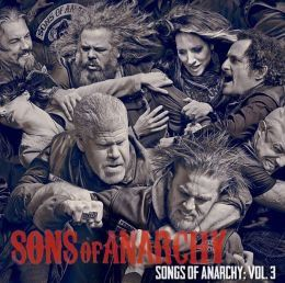 Songs of Anarchy:Volume 3 (Ost) - (Import CD)