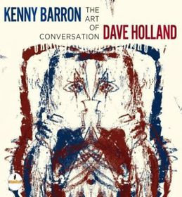 Kenny Barron And Dave Holland - The Art Of Conversation (CD)