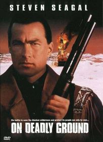 On Deadly Ground - (DVD)