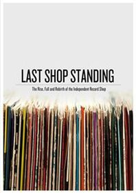 Last Shop Standing - The Rise, Fall and Rebirth  (Import DVD)