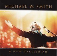 Smith, Michael W. - A New Hallelujah - Live (CD)