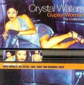 Crystal Waters - Gypsy Woman - The Collection (CD)