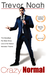 Trevor Noah: Crazy Normal (DVD)