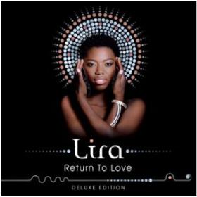 Lira - Return To Love [Deluxe Edition] (CD + DVD)