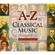 A-Z Of Classical Music - Various Artists (CD)
