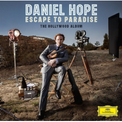 Daniel Hope - Escape To Paradise - The Hollywood Album (CD)