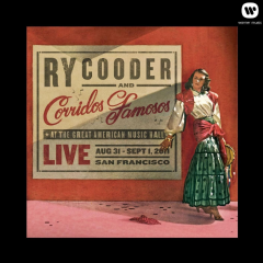 Cooder, Ry / Corridos Famosos - Live In San Francisco (CD)