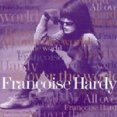 Francoise Hardy - All Over The World (CD)
