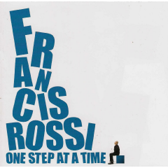 Francis Rossi - One Step At A Time (CD)