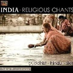 Bhattacharya, Deben - Buddhist-Hindu-Sikh Religious Chants - India (CD)