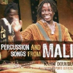 Doumbia, Nahini / Les Espoirs Du Mali - Percussion And Songs From Mali (CD)