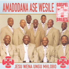 Amadodana Ase Wesile - Jesu Wena Ungu Mhlobo (CD)