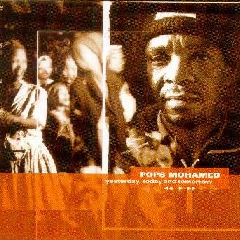 Pops Mohamed - Yesterday, Today And Tomorrow (CD)