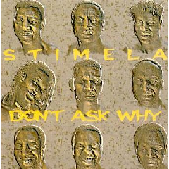 Stimela - Don't Ask Why (CD)