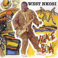 West Nkosi - Village Bump (CD)