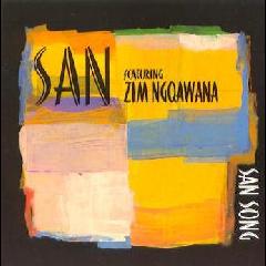 San - Feat. Zim Ngqawana - San Song (CD)