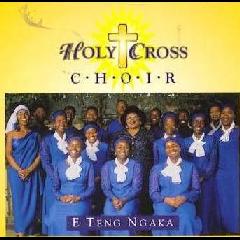 Holy Cross Choir - Teng Ngaka (CD)