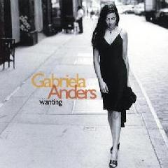 Gabriela Anders - Wanting (CD)