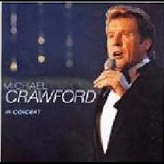 Michael Crawford - In Concert (CD)