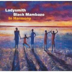 Ladysmith Black Mambazo - In Harmony - Live At The Royal Albert Hall (CD)