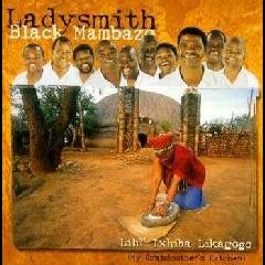 Ladysmith Black Mambazo - Lihle Ixhiba Likagogo (CD)