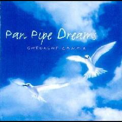 Gheorghe Zamfir - Panpipe Dreams (CD)