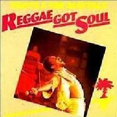 Toots & The Maytals - Reggae Got Soul (CD)