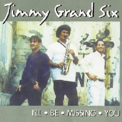 Jimmy's Grand Six - I'll Be Missing You (CD)