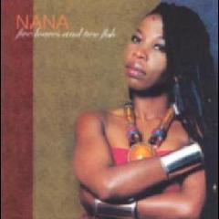 Nana - Five Loaves And Two Fish (CD)