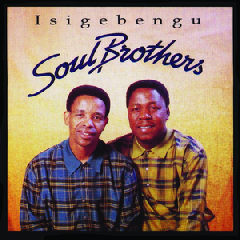 Soul Brothers - Isigebengu (CD)