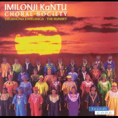 Imilonji Kantu Choral Society - Ukushona Kwelanga (CD)
