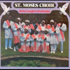 St Moses Choir - Jesu Langa Lokulunga (CD)