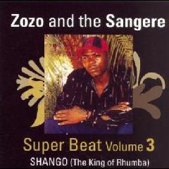 Zozo & Sangere Superbeat - Shango 'The King Of Venda Rhumba' - Vol.3 (CD)