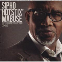 "Sipho ""hotstix"" Mabuse - Ultimate Collection (CD + DVD)"