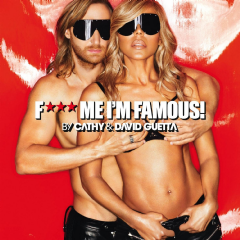 Guetta, Cathy & David - F**k Me, I'm Famous - Ibiza Mix 2013 (CD)