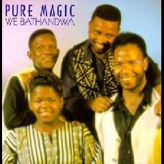 Pure Magic - We Bathandwa (CD)
