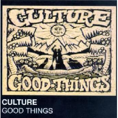 Culture - Good Things (CD)