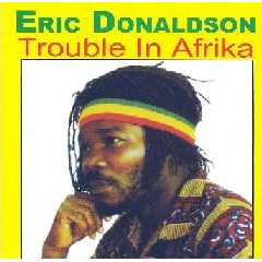 Eric Donaldson - Trouble In Africa (CD)