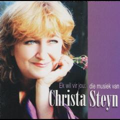 Christa Steyn - Ek Wil Vir Jou: Die Musiek Van Christa Steyn (CD)