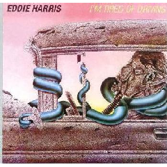 Eddie Harris - I'm Tired Of Driving (CD)